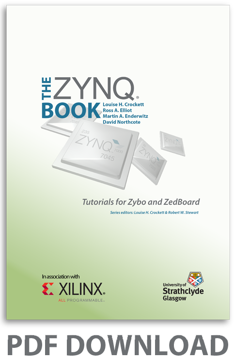 The Zynq Book: Download The Zynq Book Tutorials